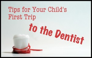 tips-for-childs-first-visit-to-dentist